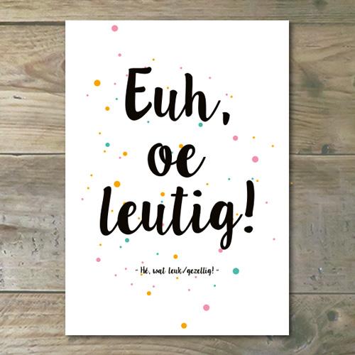 Ansichtkaart €� Euh Oe Leutig!