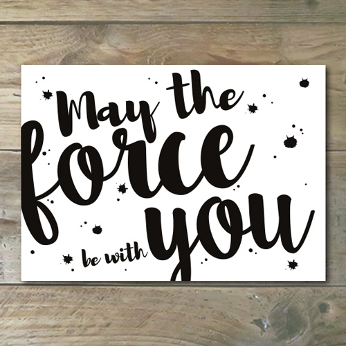 Ansichtkaart €� May The Force Be With You